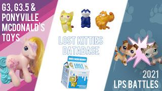Database Update: McDonald's Ponies, Lost Kitties DB & LPS Battles