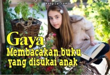 Gaya membacakan buku yang disukai anak