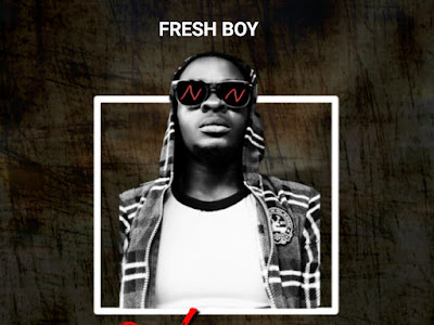 DOWNLOAD MP3: Fresh Boy - Wine For Me