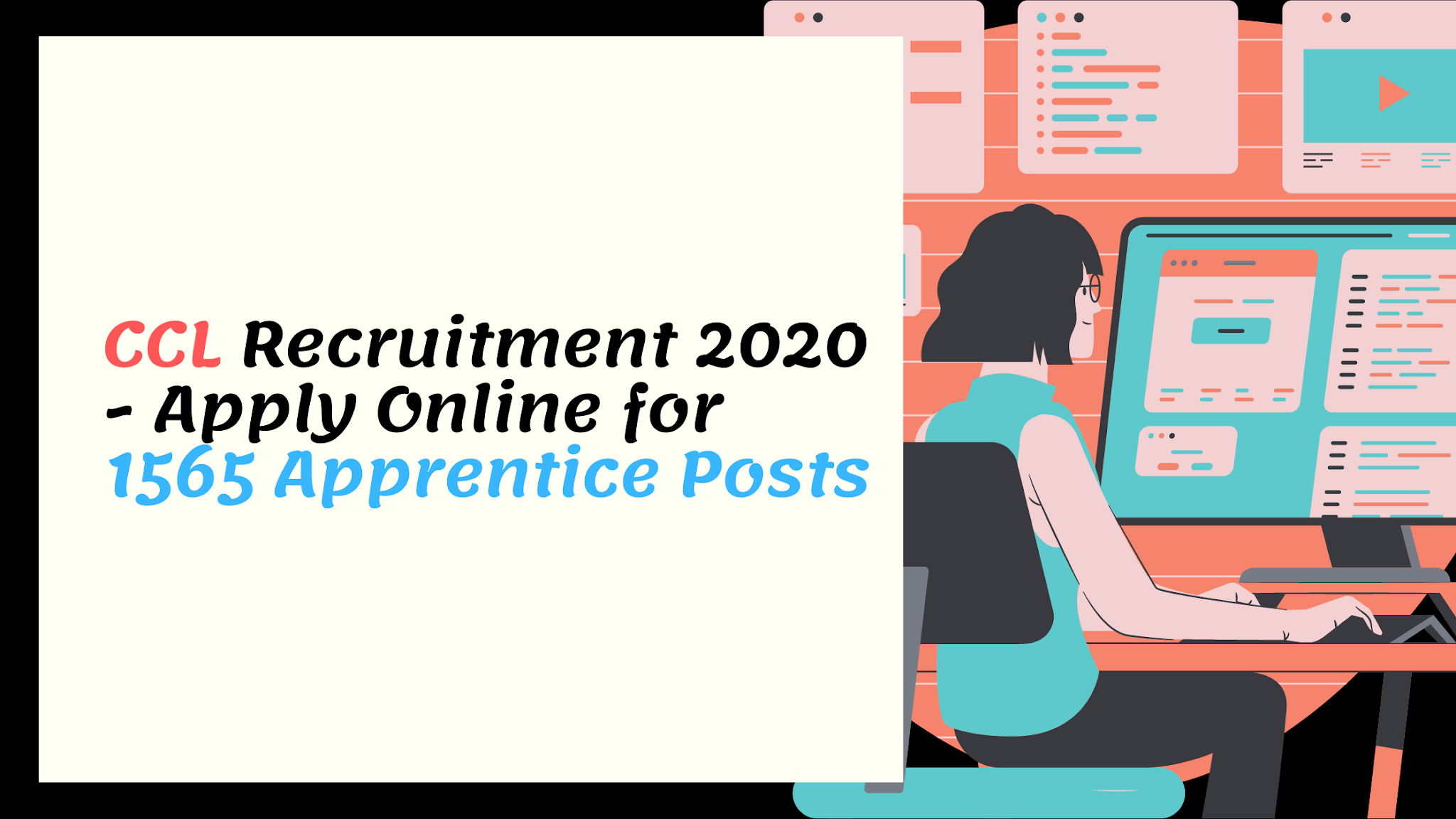 CCL Recruitment 2020 - Apply Online for 1565 Apprentice Posts