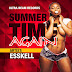 ESSKELL - SUMMER TIME AGAIN - ULTRA BEAM RECORDS