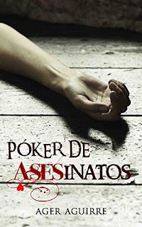 Póker de Asesinatos - Ager Aguirre Zubillaga