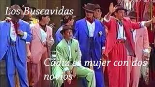 """Pasodoble """"Cádiz es mujer con dos novios"""". Comparsa """"Los buscavidas"""""""