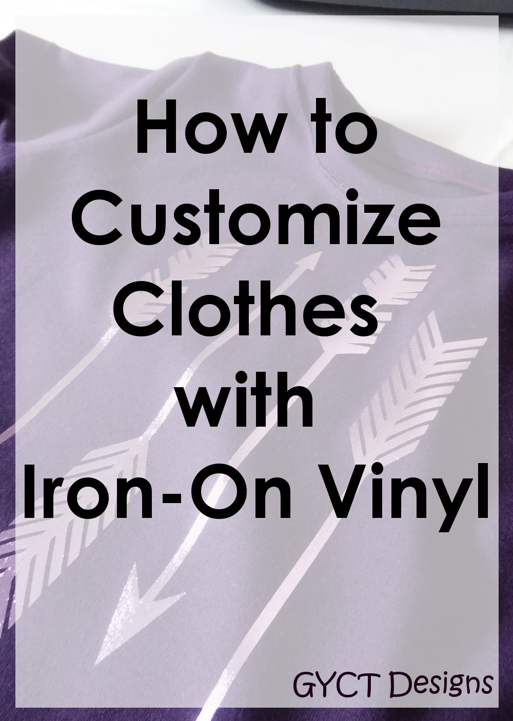 how to add iron on vinyl to t shirts gyct designs. Black Bedroom Furniture Sets. Home Design Ideas