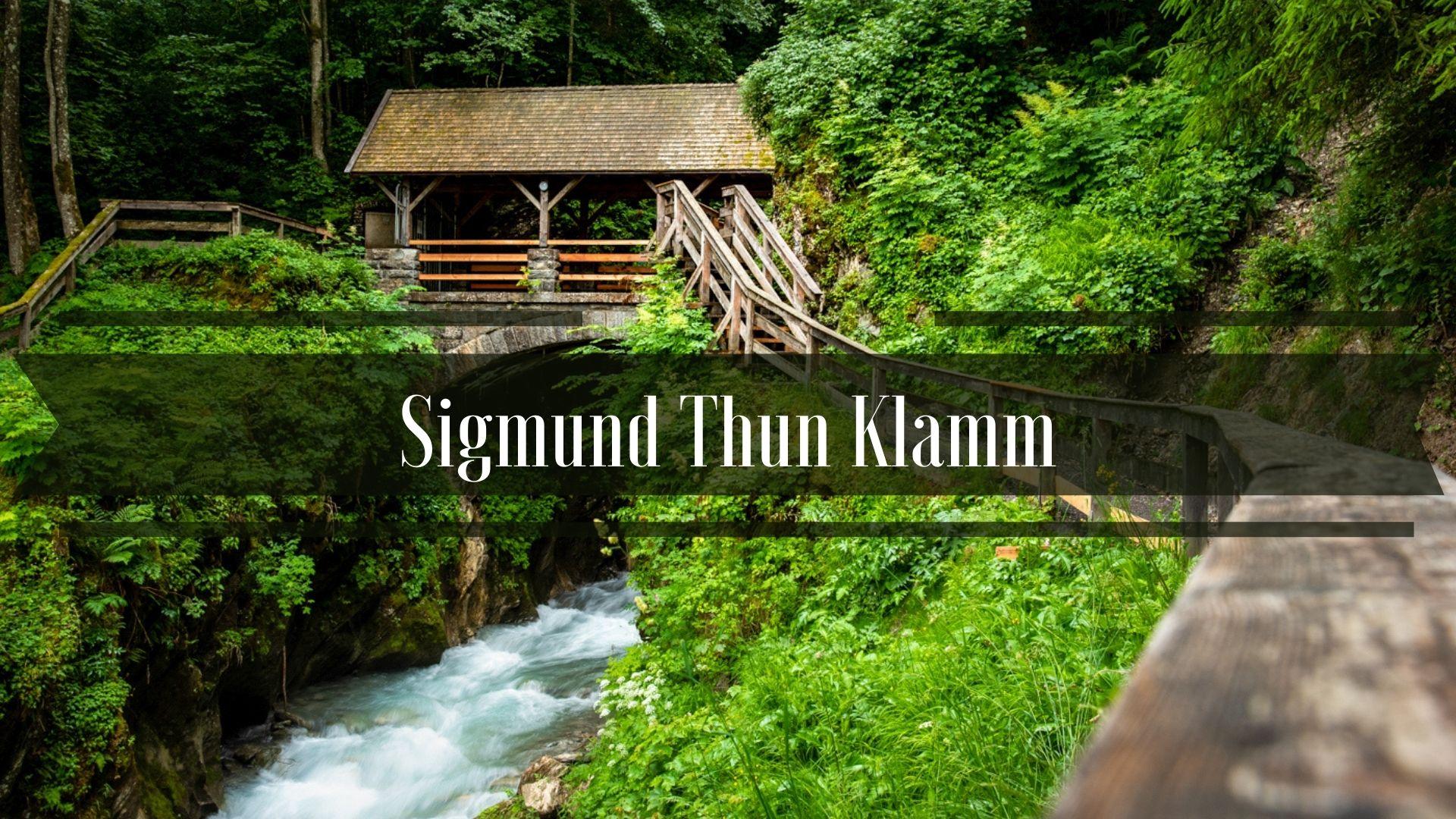 Sigmund Thun Klamm Zwiedzanie Kaprun