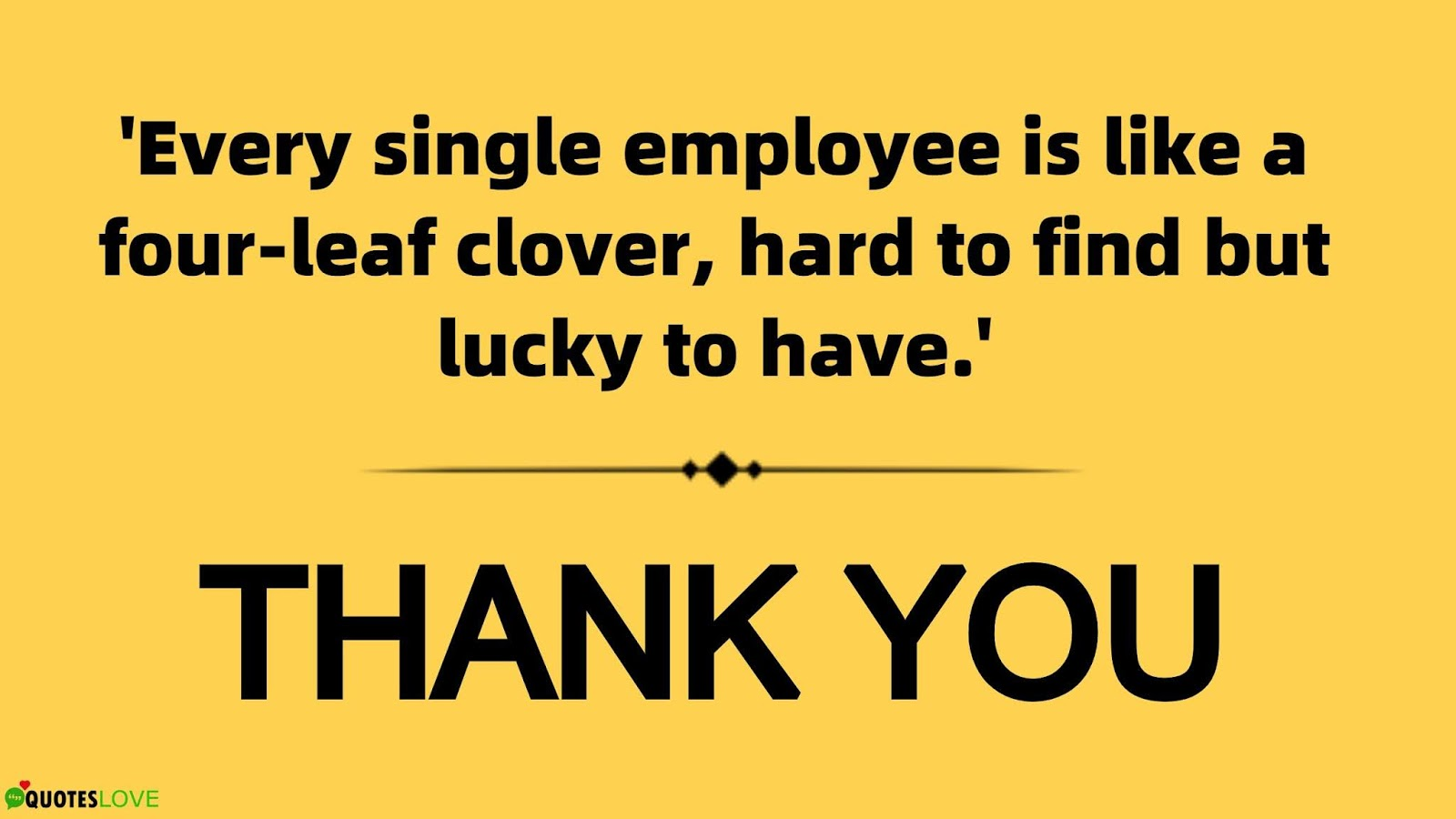 Employee Appreciation Day Quotes, Ideas, Banner, Thank You, Poster, Message, Images