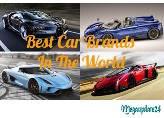 Top 10 Best Car Brands In The World - Best Car Ever