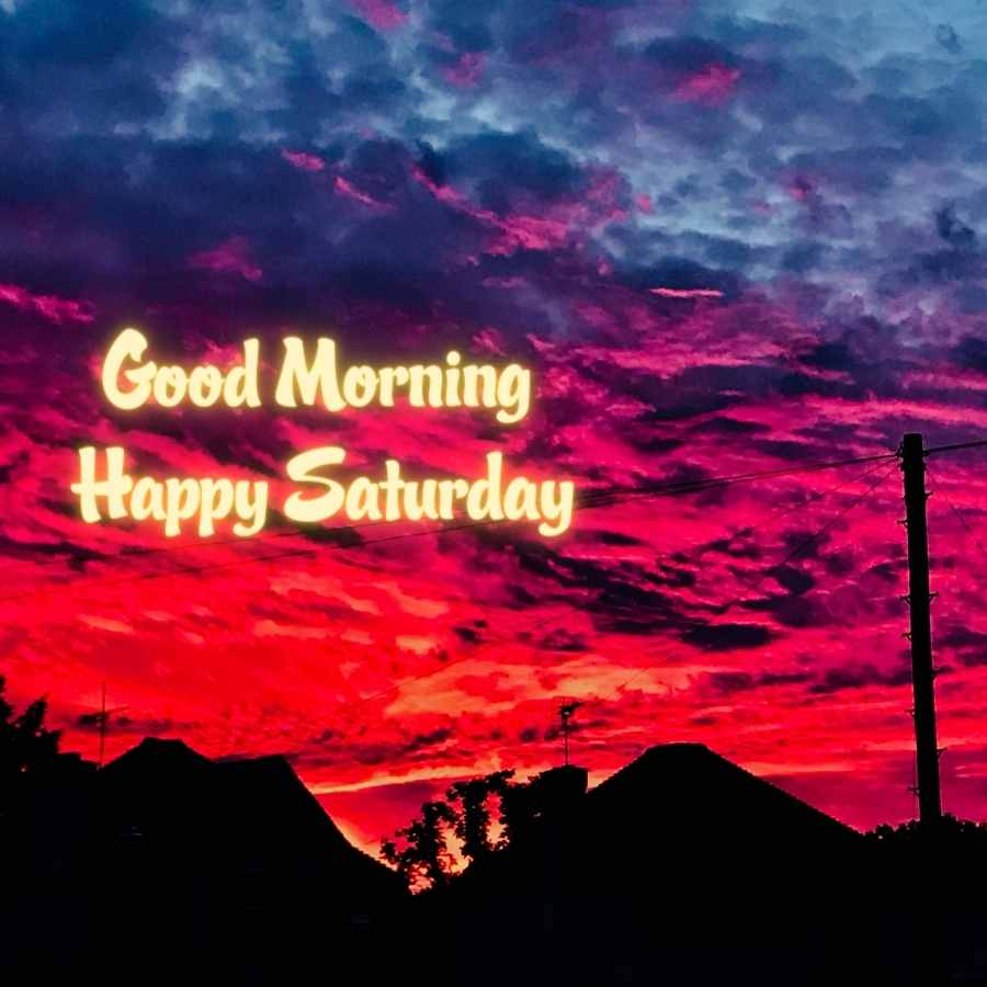 good morning wishes saturday