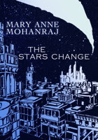 The Stars Change by Mary Anne Mohanraj, Book Review, InToriLex