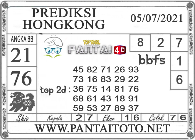 PREDIKSI TOGEL HONGKONG PANTAI4D 05 JULI 2021