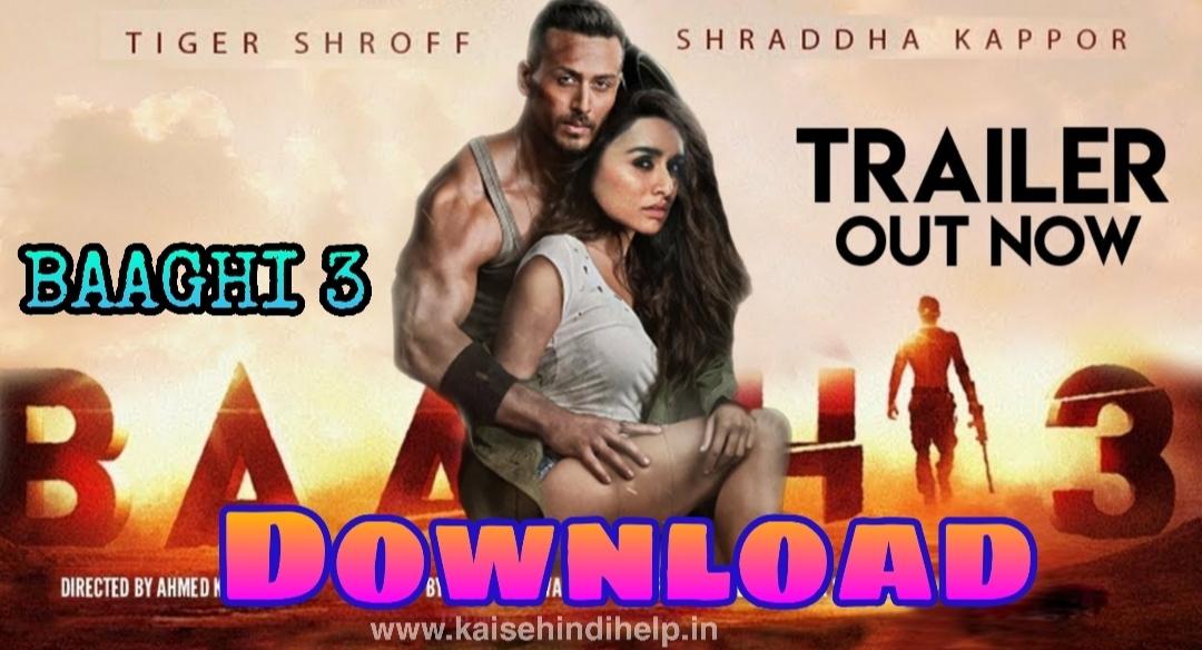 Baaghi 3 full movie hindi