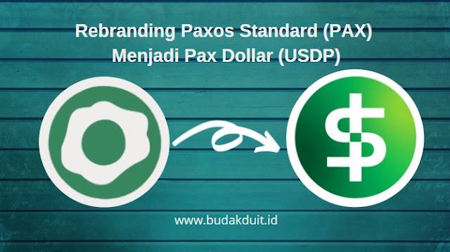 Rebranding Paxos Standard (PAX) Menjadi Pax Dollar (USDP)