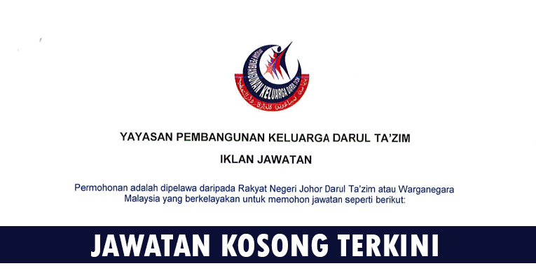 Kekosongan Terkini di Yayasan Pembangunan Keluarga Darul Ta'zim