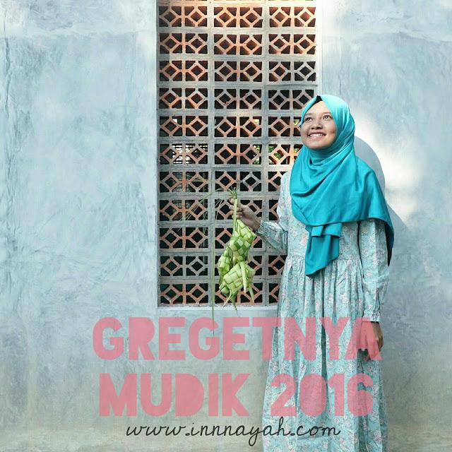 Cerita lebaran 2016, mudik 2016, diaryhijaber, hari hijab nasional