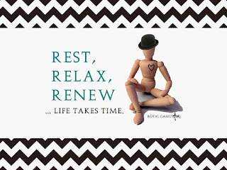 Rest Relax Renew Life takes Time Royal Gamut Art