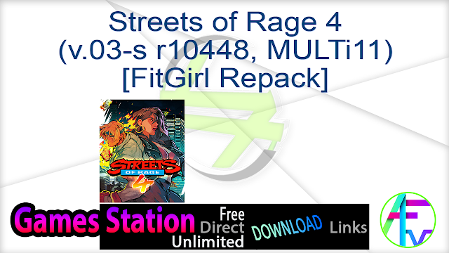 Streets of Rage 4 (v.03-s r10448, MULTi11) [FitGirl Repack]