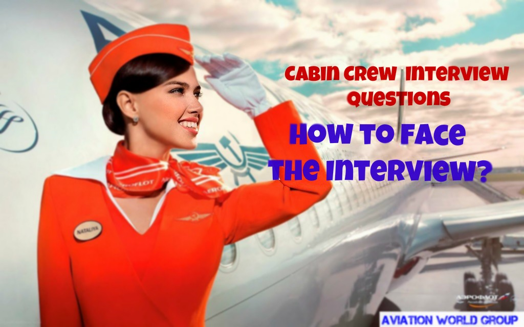 "For Cabin Crew ""Interview Questions And How To Face The"
