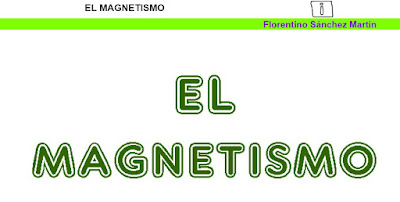 http://cplosangeles.juntaextremadura.net/web/sexto_curso/naturales_6/magnetismo_6/magnetismo_6.html