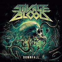 """Ο δίσκος των Savage Blood """"Downfall"""""""