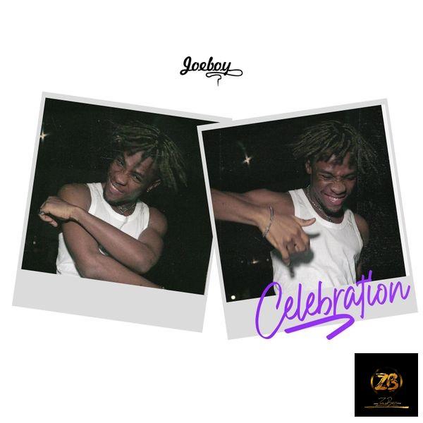 [MUSIC] Joeboy_Celebration