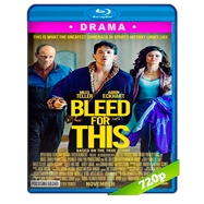Bleed for This (2016) BRRip 720p Audio Ingles 5.1 Subtitulada