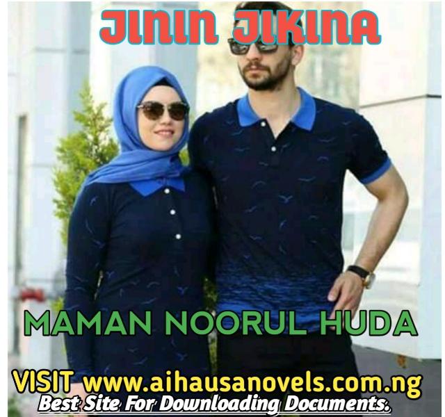 JININ JIKINA Hausa Novel By Maman Noorul Huda
