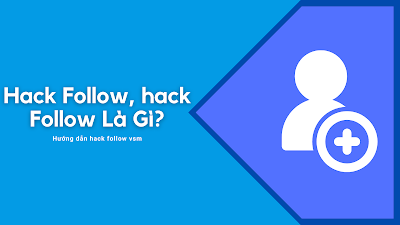 Hack follow | Facebook, Tiktok, Instagram, Youtube