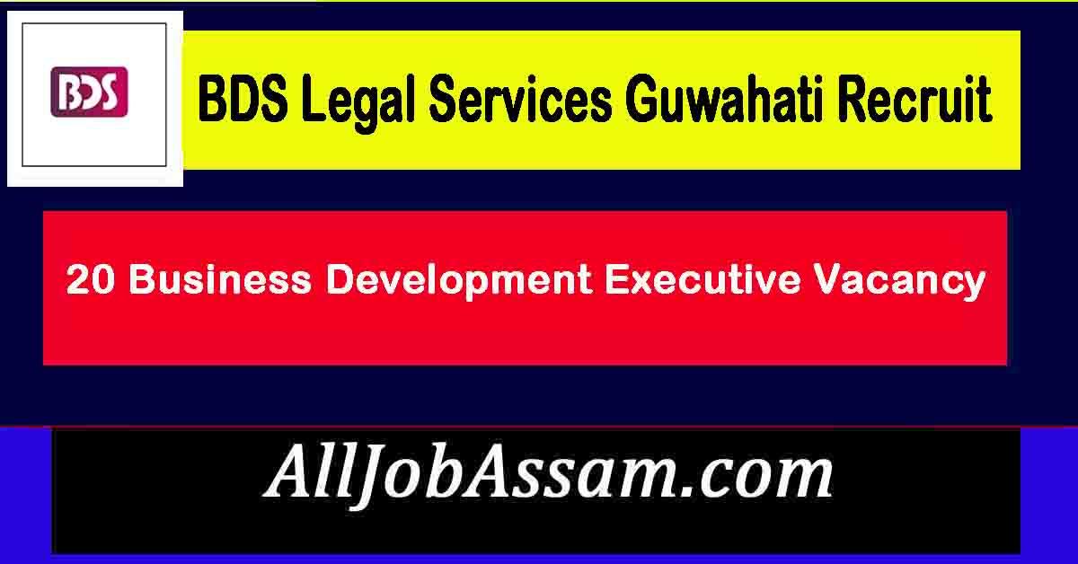 BDS Legal Services Guwahati Recruit