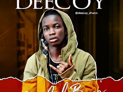 [Music] Deecoy — BahdBoy [Prod. by OnlyOneZax]