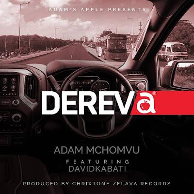 Download Mp3 Audio | Adam Mchomvu Ft Davidkabati - Dereva