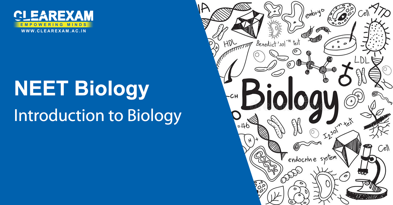 NEET Biology Introduction to Biology
