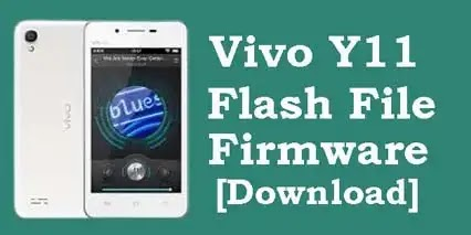 Vivo Y11 Flash File Tested Stock ROM Firmware [DOWNLOAD]