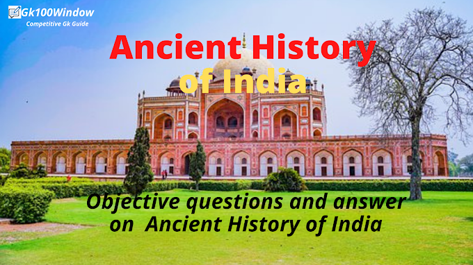 Ancient Indian History Objective Questions and Answers pdf: MCQ for UPSC Preliminary exam