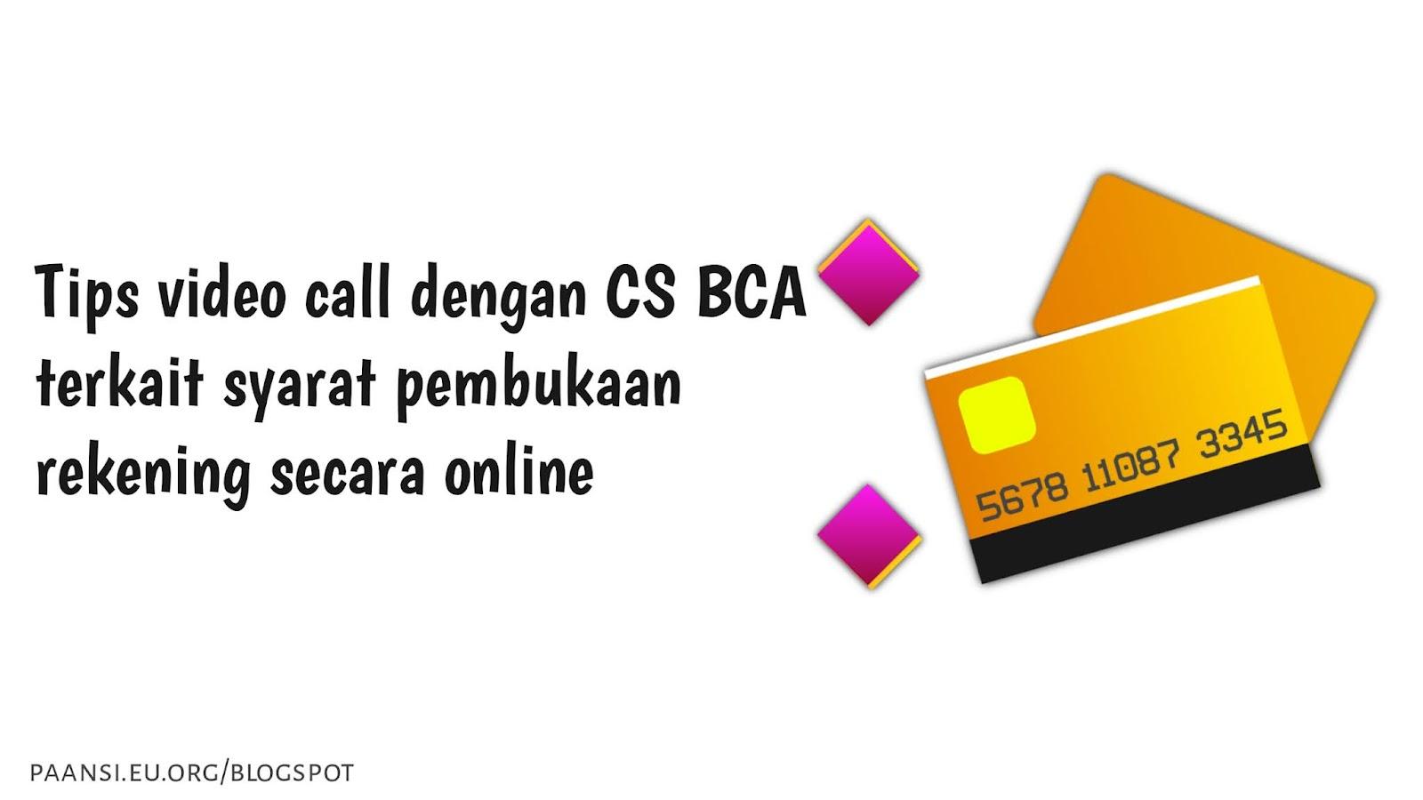 Video call pembukaan rekening baru M-BCA selalu Gagal? Ini dia solusinya
