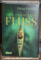 https://ruby-celtic-testet.blogspot.com/2017/11/ueber-den-wilden-fluss-von-philip-pullman.html
