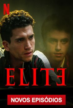 Elite 2ª Temporada Torrent – WEB-DL 720p/1080p Dual Áudio