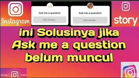 Ask Me Question Tidak Muncul di instagram