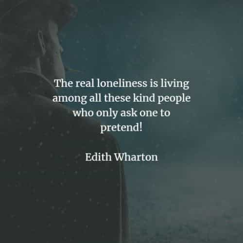 Loneliness quotes that'll tell you more about being lonely