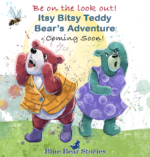 Coming soon! Itsy Bitsy Teddy Bear's Adventure