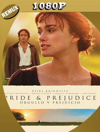 Orgullo y Prejuicio (2005) REMUX 1080p Latino [GoogleDrive] [tomyly]
