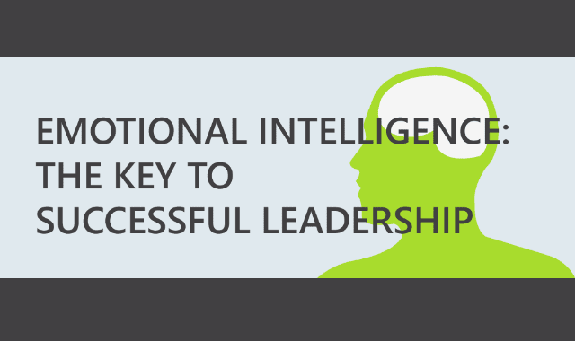 Emotional Intelligence: The Key To Successful Leadership