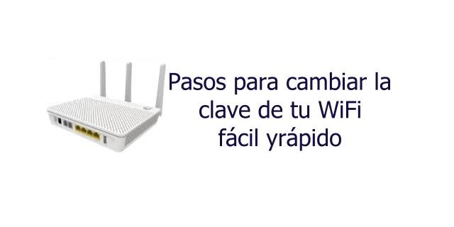Clave y pasos para cambiar contraseña Wifi de Tigo UNE y Edatel