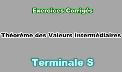 Exercices Corrigés de Théorème des Valeurs Intermédiaires Terminale S PDF