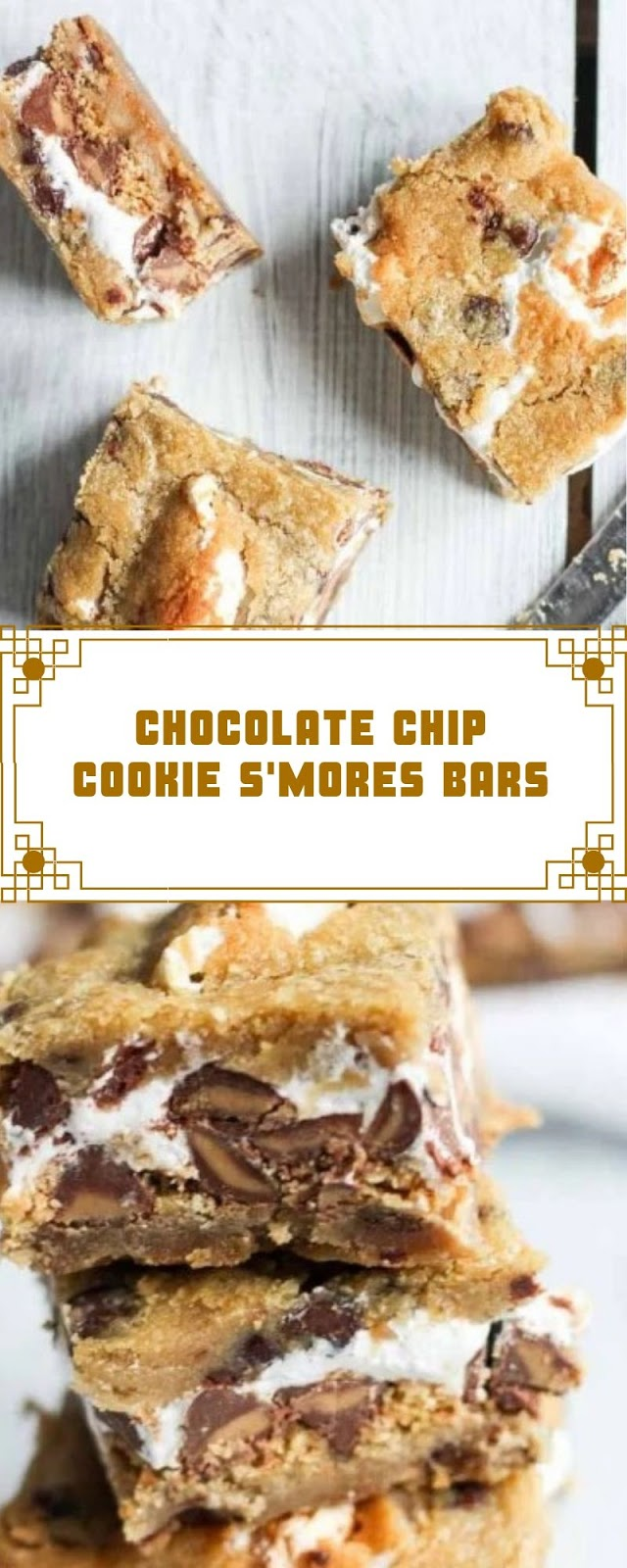 CHOCOLATE CHIP COOKIE S'MORES BARS