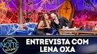 The Noite: Melhores momentos de Lena Oxa no Programa de 30/01/2019