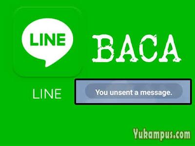cara baca pesan yang diurungkan di line