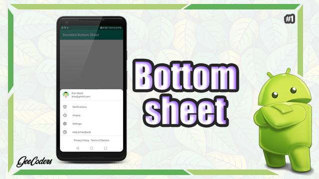شرح كيفية اضافة البوتوم شيت - Bottom sheet داخل برنامج الاندرويد ستوديو بالعربي