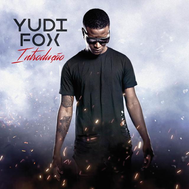 Yudi Fox – Introdução (Álbum) 2018