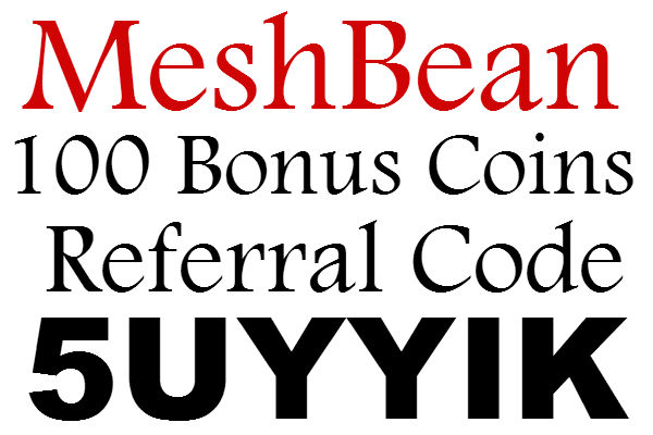 Meshbean Referral Code 2020: 100 Bonus Coins MeshBean App Sign Up Bonus