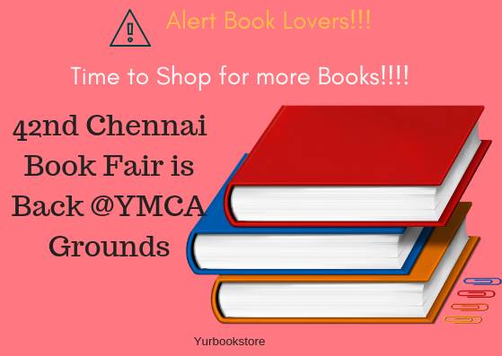 42nd Chennai Book fair for all book lovers! | January 4th to 20th 2019